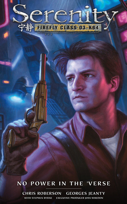 Serenity: No Power in the 'Verse serenity nathan fillion gina torres