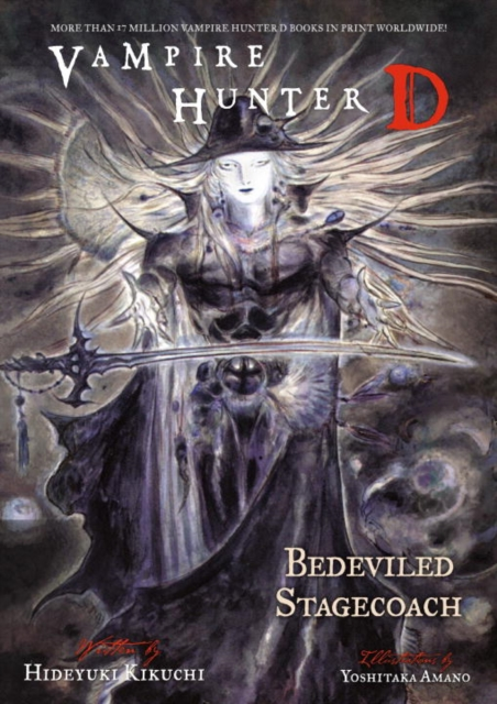 Vampire Hunter D: Volume 26: Bedeviled Stagecoach i m the vampire that s why