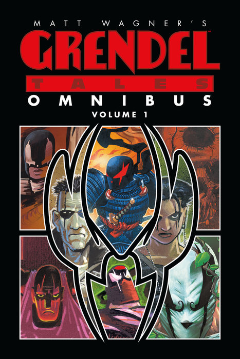 Matt Wagner's Grendel Tales Omnibus Volume 1 scott lobdell tony bedard teen titans volume 4 light and dark