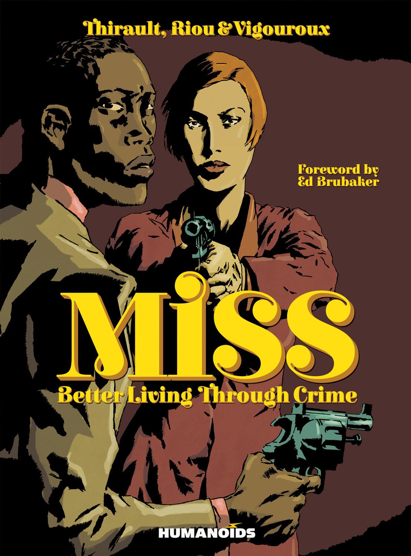 Miss: Better Living Through Crime комбинезон miss miss by valentina miss miss by valentina mi059ewraq75