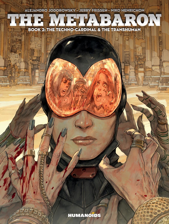 The Metabaron: Book 2, The Techno-Cardinal & The Transhuman the heir