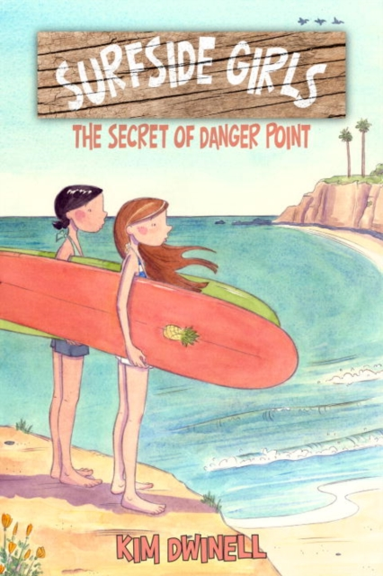 Surfside Girls, Book One: The Secret of Danger Point adderley cannonball adderley cannonball things are getting better