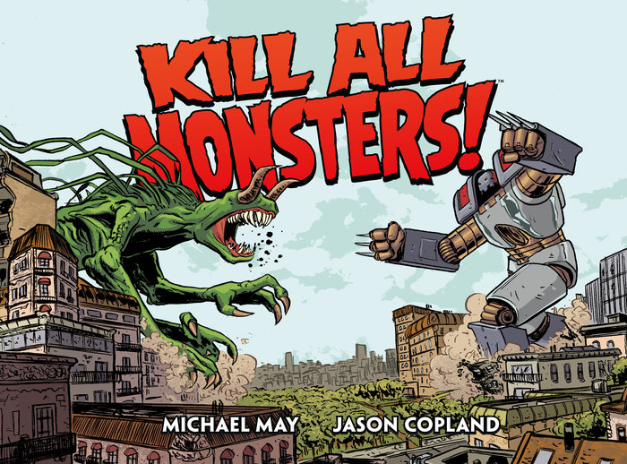 Kill All Monsters Omnibus Volume 1 vans metallica kill em all