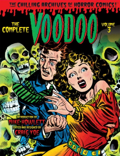 The Complete Voodoo, Vol. 3 the complete crumb comics vol 8