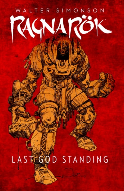 Ragnarok, Vol. 1 Last God Standing crusade vol 3 the master of machines