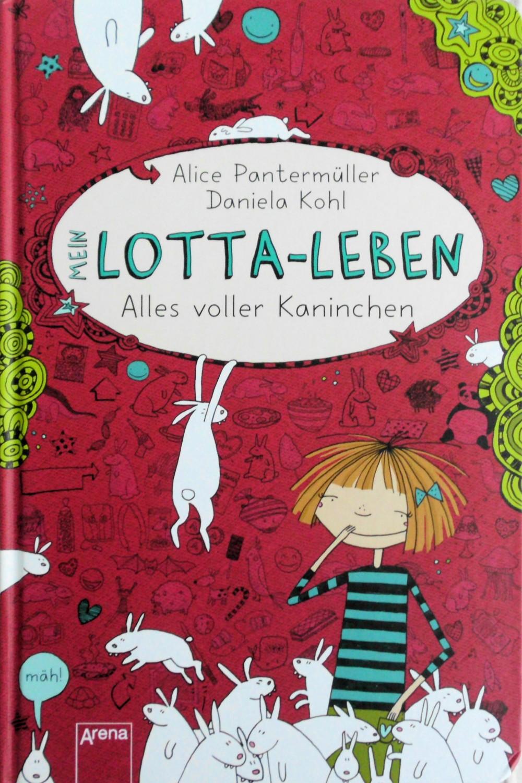 Mein Lotta-Leben - Alles voller Kaninchen ensel und krete ein marchen aus zamonien