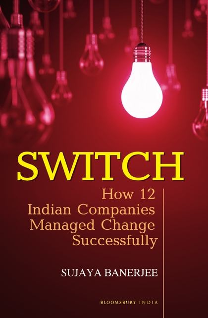 Switch: How 12 Indian Companies Managed Change Successfully managing the store