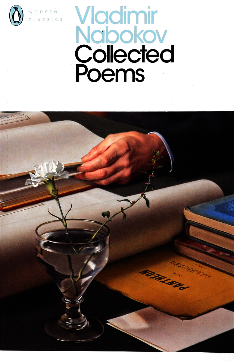 Vladimir Nabokov. Collected Poems l pastan an early afterlife – poems