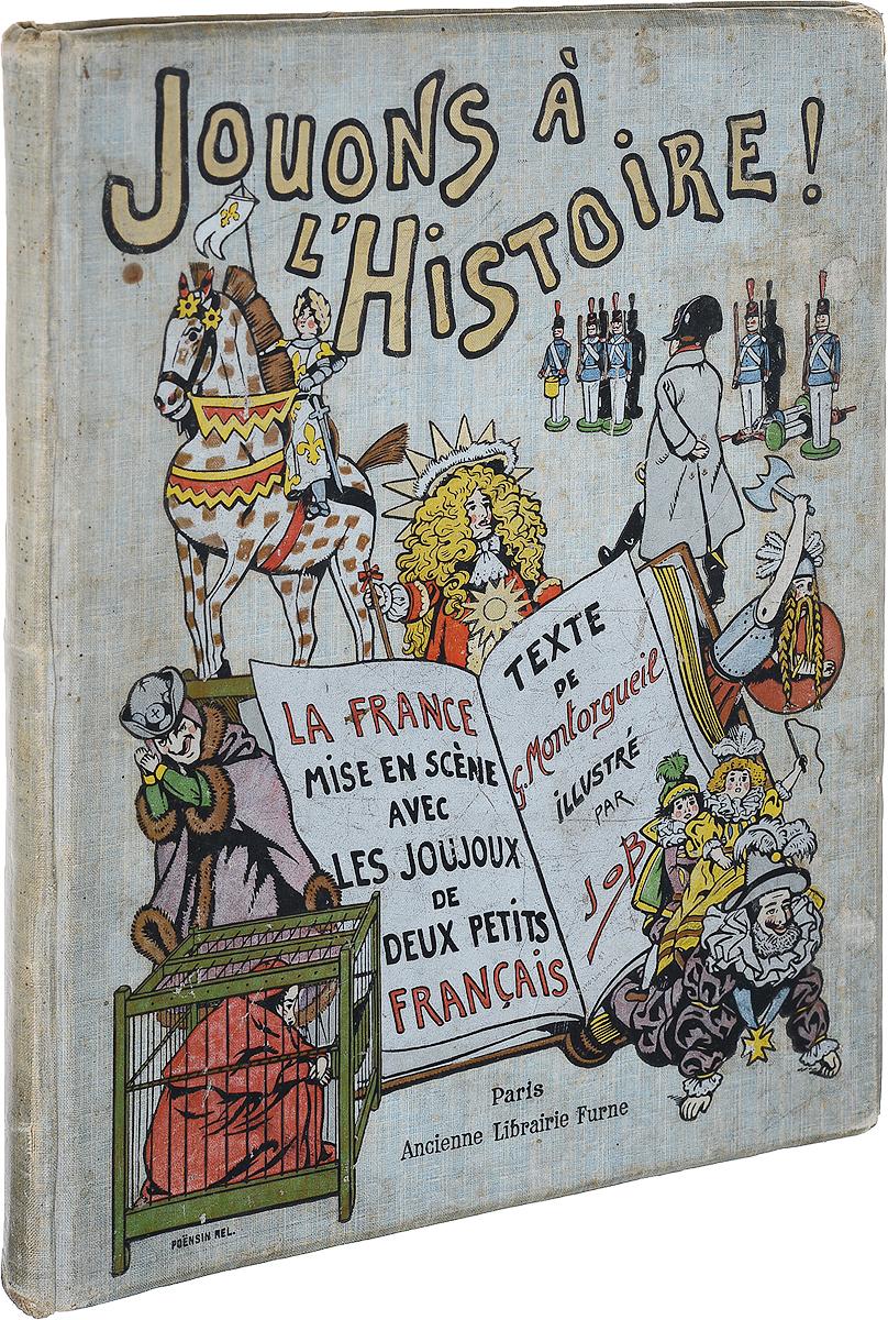 Jouons a l'histoire! La France mise en scene avec les Joujoux de deux petits francais vango entre ciel et terre