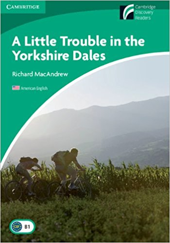Little Trouble in the Yorkshire Dales kaori and the lizard king audio pack scholastic elt readers scholastic elt readers