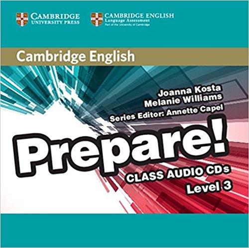 Cambridge English Prepare! 3 Class Audio CDs cambridge english for schools in russia teacher s book four