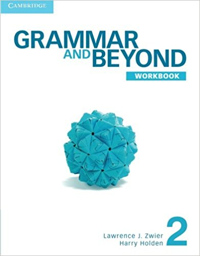 Фото - Grammar and Beyond 2: Workbook roger thompson beyond duty life on the frontline in iraq isbn 9780745672984