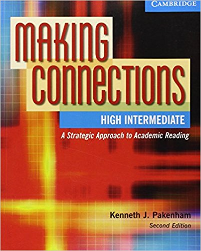 Making Connections High Intermediate: A Strategic Approach to Academic Reading, Second Edition Student Book contemporary topics 2 high intermediate academic listening and note taking skills dvd
