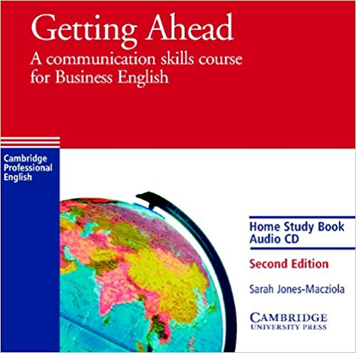 Getting Ahead Home Study Audio CD: A Communication Skills Course for Business English touchstone teacher s edition 4 with audio cd