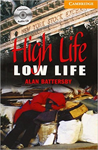 High Life, Low Life 4 Book with Audio CDs storyfun for flyers teacher s book with audio cds 2