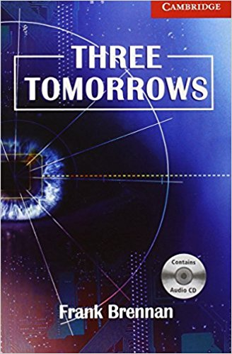 Three Tomorrows: Book with Audio CD touchstone teacher s edition 4 with audio cd