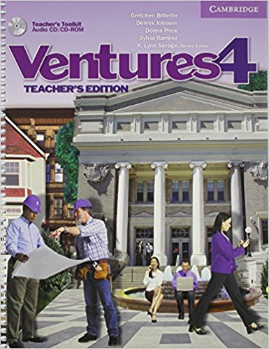Ventures 4 Teacher's Edition with Teacher's Toolkit Audio CD/CD-ROM evans v new round up 5 student's book грамматика английского языка russian edition with cd rom 4 th edition
