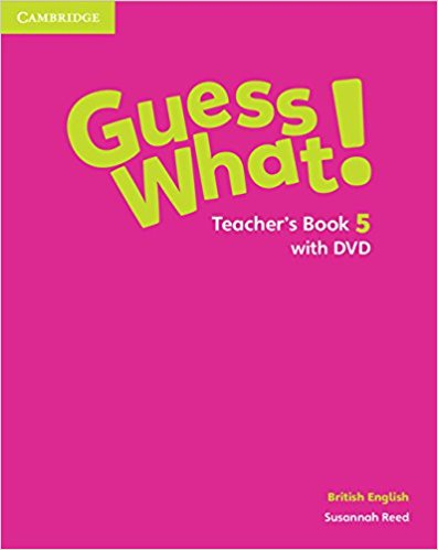 Guess What! 5 Teacher's Book with DVD Video энциклопедия таэквон до 5 dvd