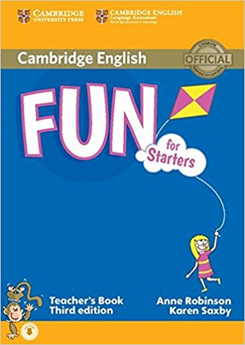 Cambridge English: Fun for Starters: Teacher's Book (+ CD) young learners english practice tests flyers dvd rom