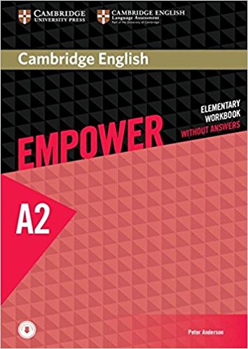 Cambridge English: Empower: Elementary Workbook without Answers: Level A2 objective first 4 edition workbook without answers сd
