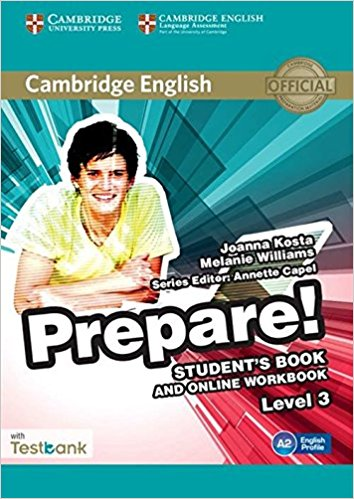 Cambridge English Prepare! 3 Student's Book with Online Workbook with Tests clyde l dodgson l harwood d first buster preparation course for the cambridge english first fce for schools student s book with 3 practice tests 3cd