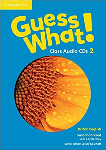 Guess What! 2 Class Audio CDs storyfun for flyers teacher s book with audio cds 2