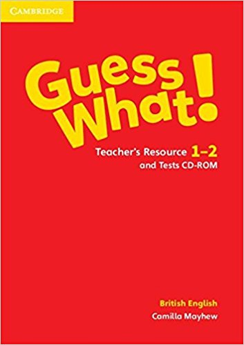Guess What! 1-2 Teacher's Resource with Test CD-ROM team up starter 1 test resource audio cd test maker cd rom