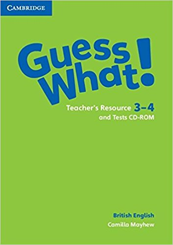 Guess What! 3-4 Teacher's Resource with Test CD-ROM new grammar time 4 cd rom