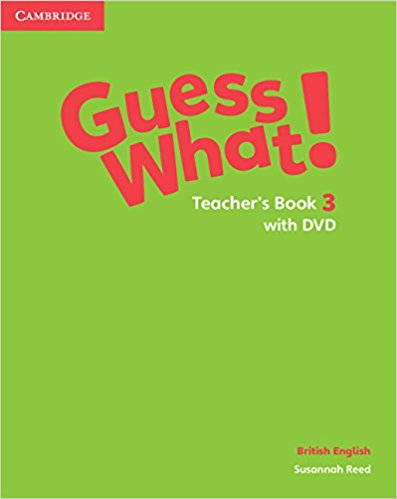 Guess What! 3 Teacher's Book with DVD Video
