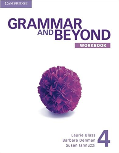 Grammar and Beyond 4 Workbook grammar in practice 4