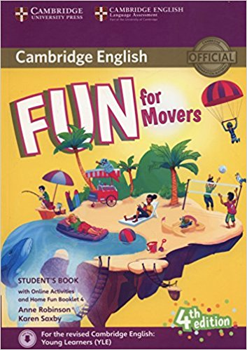 Cambridge English: Fun for Movers: Student's Book with Online Activities, with Home Fun Booklet fun for movers cd