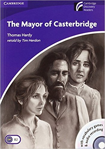 Mayor of Casterbridge: Book with CD-ROM and Audio CD hardy thomas mayor of casterbridge the