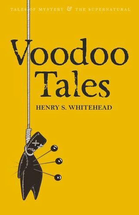 Voodoo Tales: Ghost Stories  (Tales of Mystery & Supernatural) gothic tales