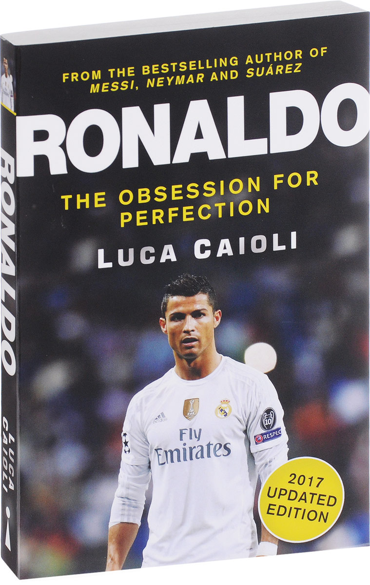 Luca Caioli Ronaldo: The Obsession For Perfection driven to distraction