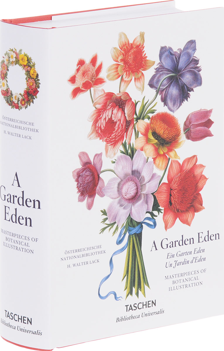 Garden Eden. Masterpieces Of Botanical Ollustration handbook of the exhibition of napier relics and of books instruments and devices for facilitating calculation