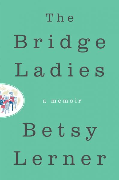 The Bridge Ladies what she left