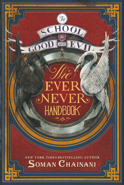 The School for Good and Evil: The Ever Never Handbook the flying beaver brothers and the evil penguin plan