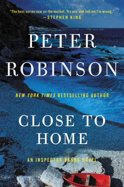 Close to Home peter robinson dci banks dry bones that dream