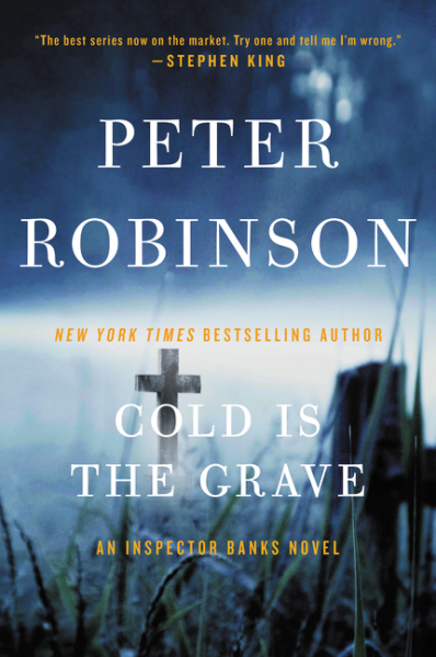 Cold Is the Grave peter robinson dci banks dry bones that dream