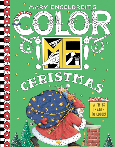 Mary Engelbreit's Color ME Christmas Coloring Book bella italia a coloring book tour of the world capital of romance