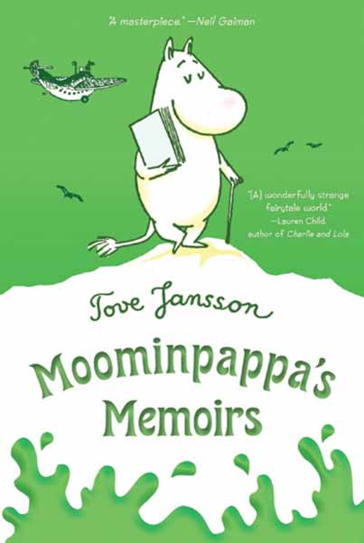 Moominpappa's Memoirs moomin and family life
