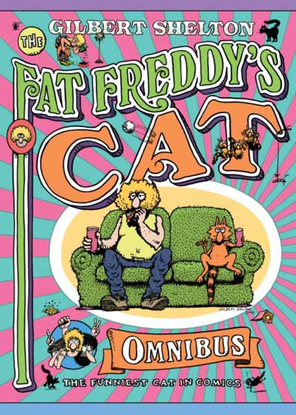 Fat Freddy's Cat Omnibus back 2nd april driven to distraction