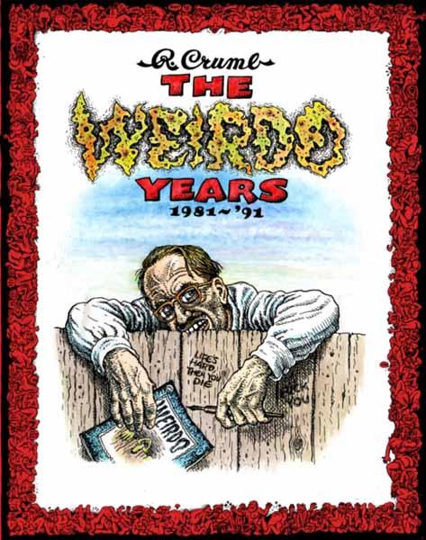 R. Crumb - The Weirdo Years 1981-'93 utopia the art of political propaganda