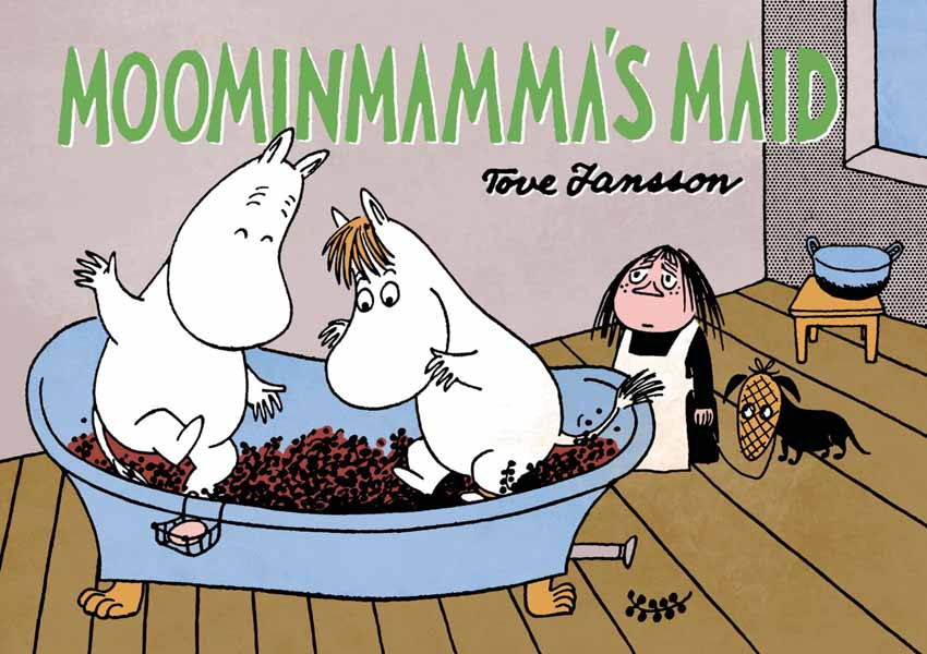 Moominmamma's Maid moomin book four the complete tove jansson comic strip