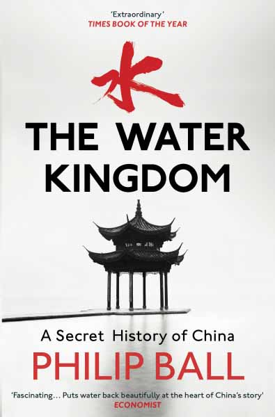 The Water Kingdom: A Secret History of China the water kingdom a secret history of china