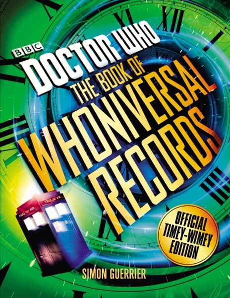 Doctor Who: The Doctor Who Book of Whoniversal Records lee cooper часы lee cooper lc 30g d коллекция liverpool