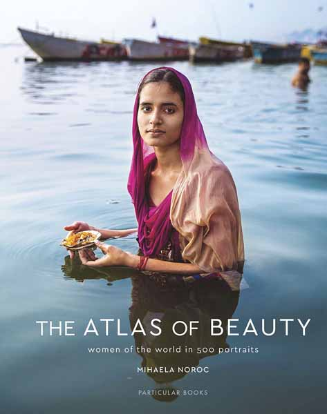The Atlas of Beauty the strangeness of beauty