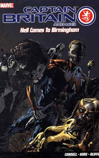 Captain Britain And MI13: Hell Comes To Birmingham the road to hell cd