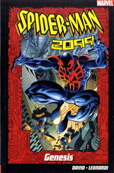 Spider-Man 2099: Genesis spider man one moment in time