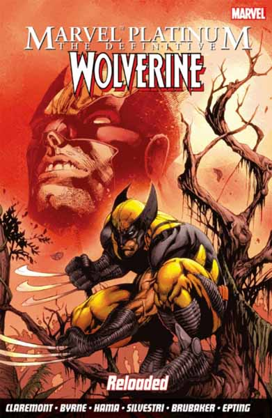Marvel Platinum: The Definitive Wolverine Reloaded marvel platinum the definitive deadpool